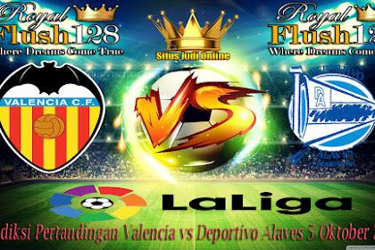 Prediksi Pertandingan Valencia vs Deportivo Alaves 5 Oktober 2019