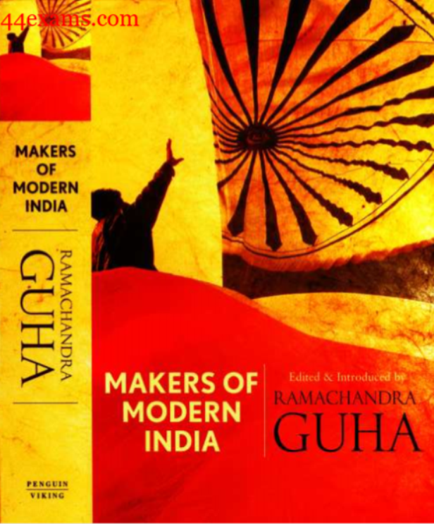 Makers of Modern India by Ramchandra Guha : For UPSC Exam PDF Book