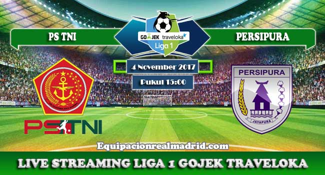 live streaming ps tni vs persipura 4 november 2017