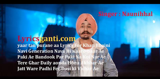 Yaar Purane | Lyrics for | Khan Bhaini | Naunihhal | Punjabi Song 2020