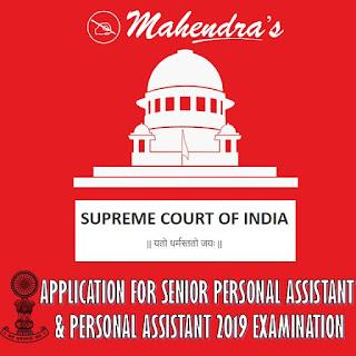 Supreme Court Of India Recruitment 2019: SPA & PA Posts