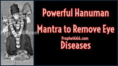 Powerful Hanuman Mantra to Remove Eye Diseases