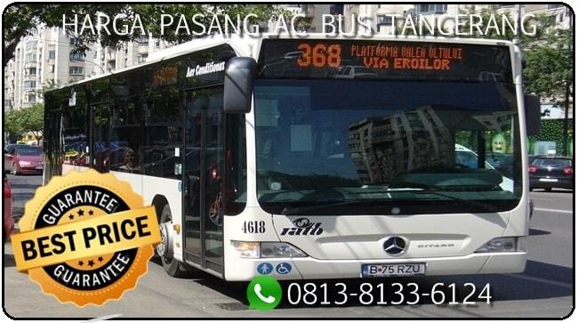 Harga pasang Ac Bus, biaya pasang AC, biaya pasang AC bus