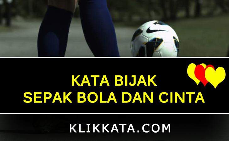 Kumpulan Kata Kata Sepak Bola Motivasi Bijak Hebat Menang Kalah