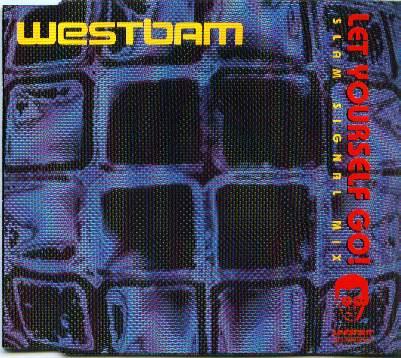 Westbam Let Yourself Go Slam Signal Mix Low Spirit