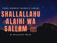 Cara Menulis (arab) Shallallahu Alaihi Wa Sallam ﷺ di Microsoft Word