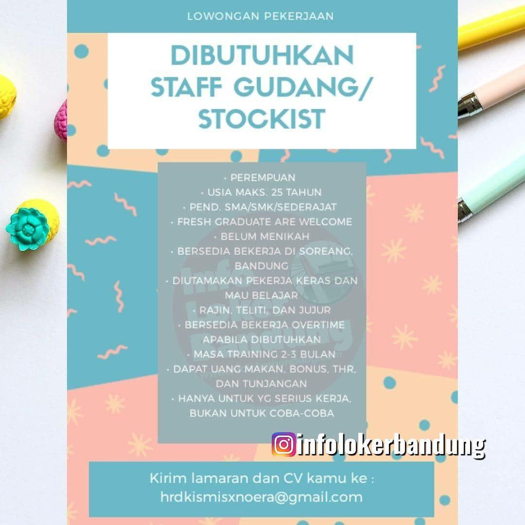 Lowongan Kerja Staff Gudang / Stokist Noera X Kismis Bandung Desember 2019