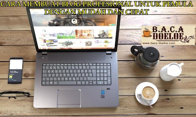 Cara Membuat Blog dan Website Profesional Untuk Pemula Dengan Mudah dan Cepat, Info Cara Membuat Blog dan Website Profesional Untuk Pemula Dengan Mudah dan Cepat, Informasi Cara Membuat Blog dan Website Profesional Untuk Pemula Dengan Mudah dan Cepat, Tentang Cara Membuat Blog dan Website Profesional Untuk Pemula Dengan Mudah dan Cepat, Berita Cara Membuat Blog dan Website Profesional Untuk Pemula Dengan Mudah dan Cepat, Berita Tentang Cara Membuat Blog dan Website Profesional Untuk Pemula Dengan Mudah dan Cepat, Info Terbaru Cara Membuat Blog dan Website Profesional Untuk Pemula Dengan Mudah dan Cepat, Daftar Informasi Cara Membuat Blog dan Website Profesional Untuk Pemula Dengan Mudah dan Cepat, Informasi Detail Cara Membuat Blog dan Website Profesional Untuk Pemula Dengan Mudah dan Cepat, Cara Membuat Blog dan Website Profesional Untuk Pemula Dengan Mudah dan Cepat dengan Gambar Image Foto Photo, Cara Membuat Blog dan Website Profesional Untuk Pemula Dengan Mudah dan Cepat dengan Video Vidio, Cara Membuat Blog dan Website Profesional Untuk Pemula Dengan Mudah dan Cepat Detail dan Mengerti, Cara Membuat Blog dan Website Profesional Untuk Pemula Dengan Mudah dan Cepat Terbaru Update, Informasi Cara Membuat Blog dan Website Profesional Untuk Pemula Dengan Mudah dan Cepat Lengkap Detail dan Update, Cara Membuat Blog dan Website Profesional Untuk Pemula Dengan Mudah dan Cepat di Internet, Cara Membuat Blog dan Website Profesional Untuk Pemula Dengan Mudah dan Cepat di Online, Cara Membuat Blog dan Website Profesional Untuk Pemula Dengan Mudah dan Cepat Paling Lengkap Update, Cara Membuat Blog dan Website Profesional Untuk Pemula Dengan Mudah dan Cepat menurut Baca Doeloe Badoel, Cara Membuat Blog dan Website Profesional Untuk Pemula Dengan Mudah dan Cepat menurut situs https://baca-doeloe.com/, Informasi Tentang Cara Membuat Blog dan Website Profesional Untuk Pemula Dengan Mudah dan Cepat menurut situs blog https://baca-doeloe.com/ baca doeloe, info berita fakta Cara 