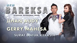 Lirik Lagu Surat Untuk Kekasih - Jihan Audy Feat Gerry Mahesa
