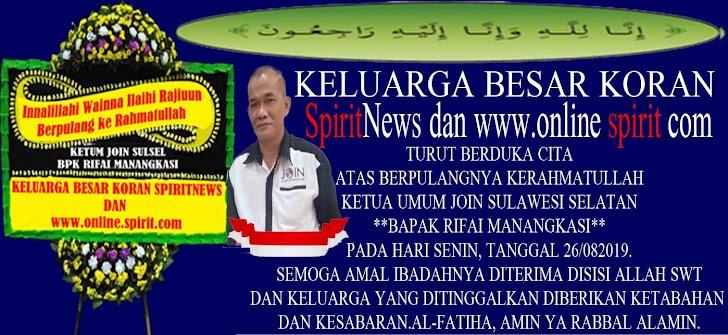 Keluarga Besar Koran SpiritNews dan online.spirit.com Turut Berduka Cita, Mininggalnya Rifa Manangkasi Ketua Umum JOIN Sulsel