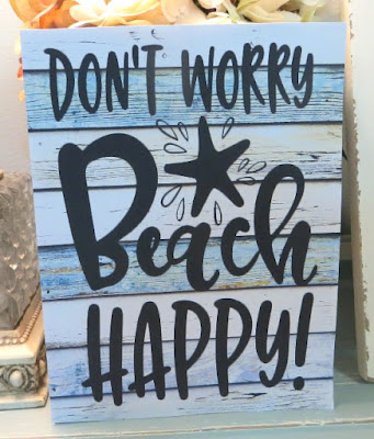Dont Worry Beach Happy Wood Sign