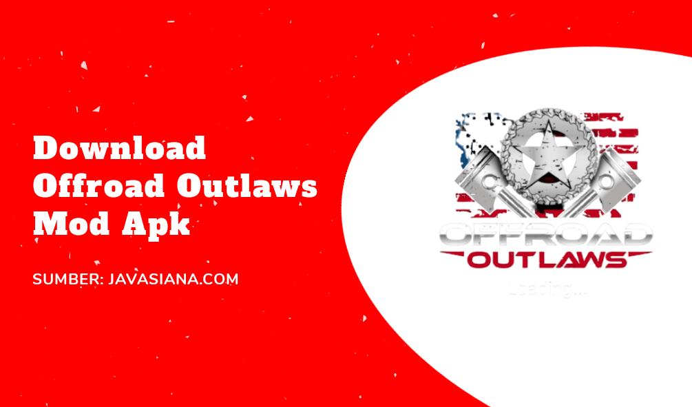 Offroad Outlaws Mod Apk Terbaru
