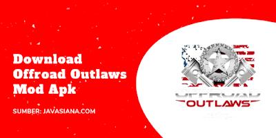 Offroad Outlaws Mod Apk Terbaru (Unlimited Money) Untuk Android Gratis Unduhan