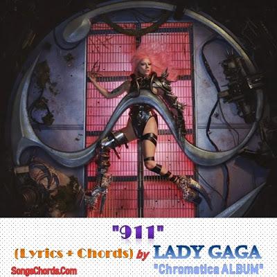 911 Chords and Lyrics by Lady Gaga