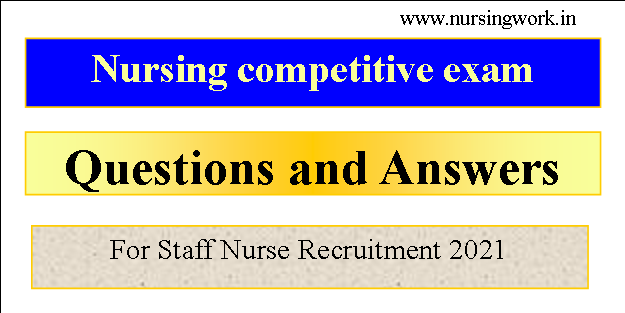 Nursing competitive exam questions and answers pdf