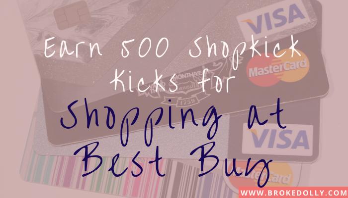 Earn 500 Shopkick Kicks for Shopping at Best Buy