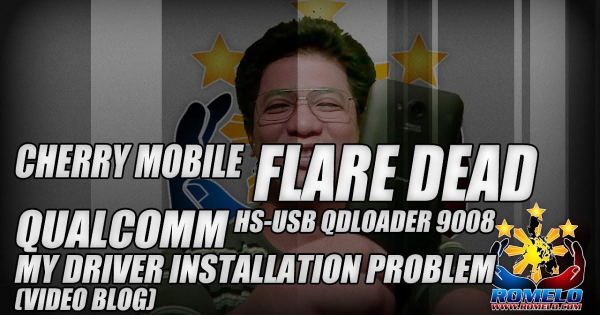 Cherry Mobile Flare Dead ☆ Qualcomm HS-USB QDLoader 9008 ☆ Driver