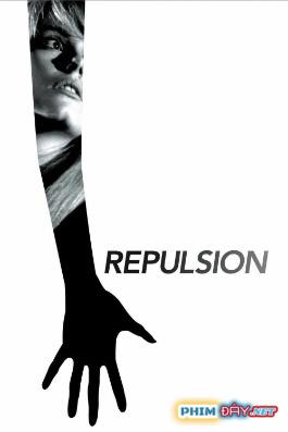Sự Kinh Tởm - Repulsion (1965)