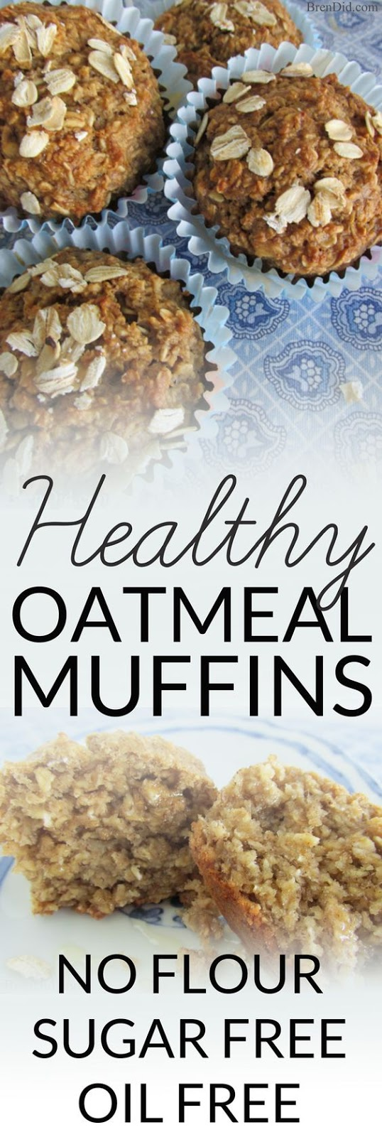 NO FLOUR, SUGAR FREE, OIL FREE HEALTHY OATMEAL MUFFINS RECIPE