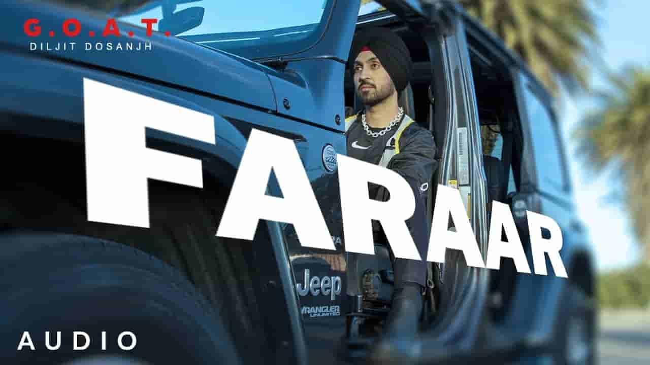 फ़रार Faraar lyrics in Hindi Diljit Dosanjh G.o.a.t. Punjabi Song
