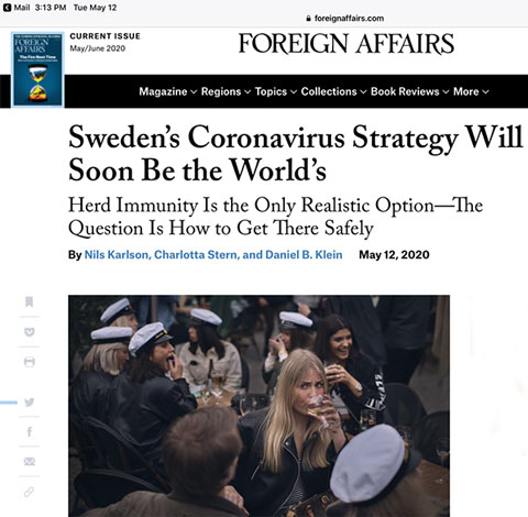 Will Sweden's corona virus strategy be applicable worldwide? (Source: Karlson, et al, Foreign Affairs, 12 May 2020)