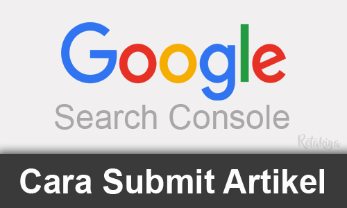 cara submit artikel Google Search Console