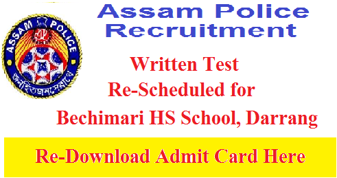 Assam Police Foreigners Tribunal Examination for Bechimari HS School, Darrang Has been Re-Scheduled