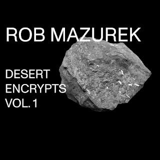 Rob Mazurek, Desert Encrypts Vol. 1