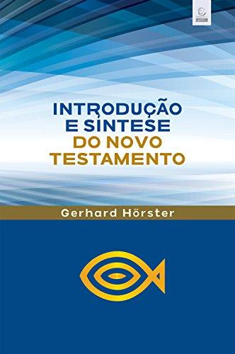 Introdução e síntese do Novo Testamento: Breve introdução ligada ao Comentário Bíblico Esperança do NT