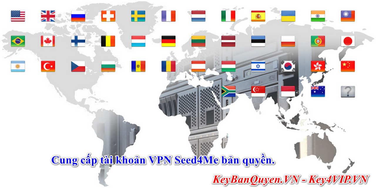 Bán key và Acc VPN bản quyền Seed4Me, Phần mềm ẩn danh trên Internet số 1.