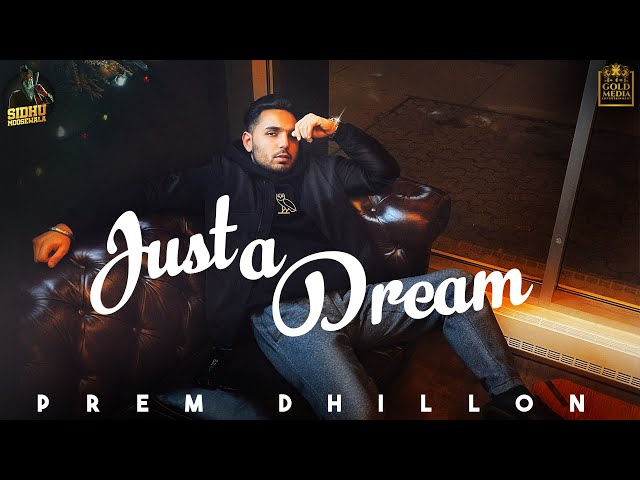Just A Dream (Lyrics) - Prem Dhillon (Punjabi to Hindi) Translate