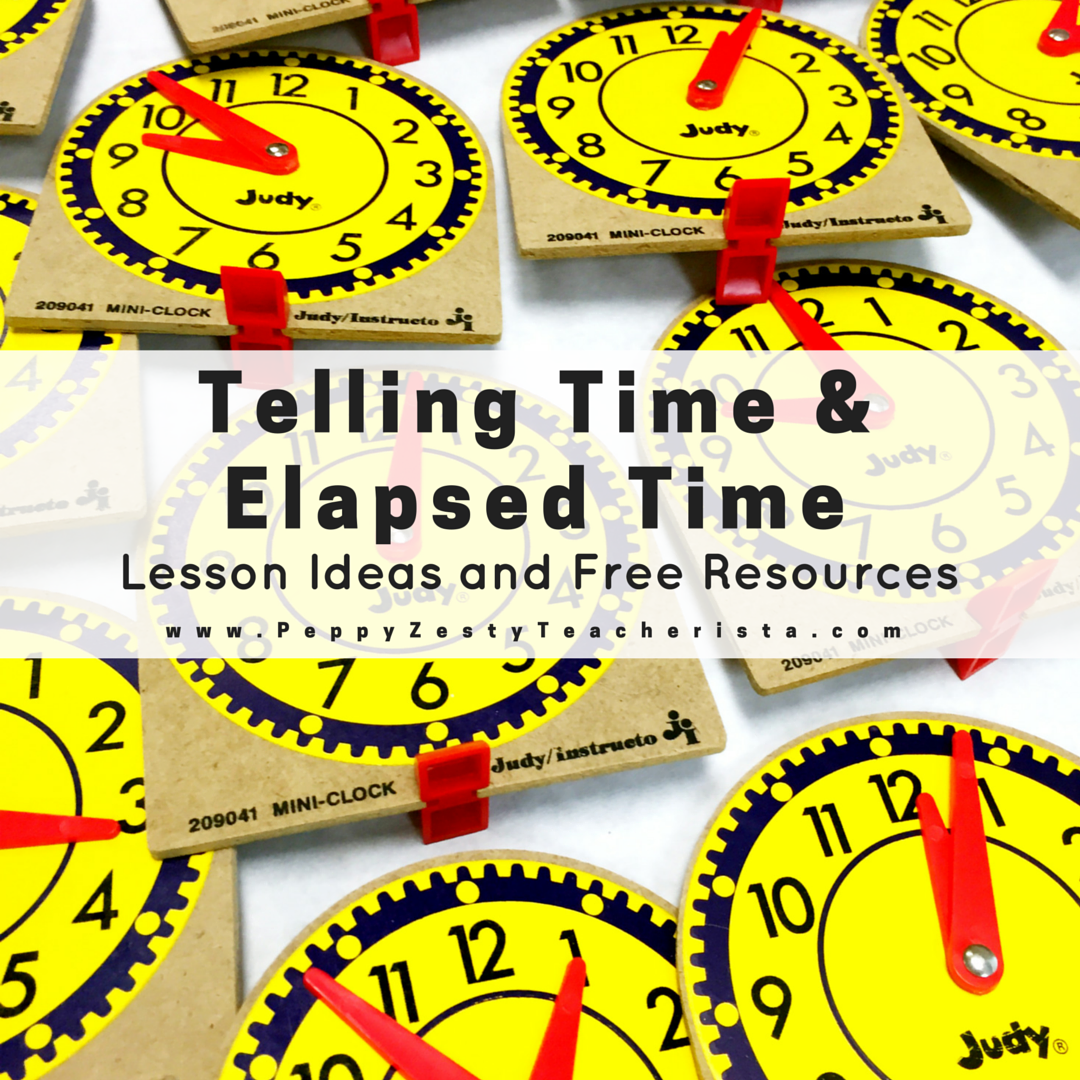 iTeach Third: Telling Time and Elapsed Time Lesson Plans and