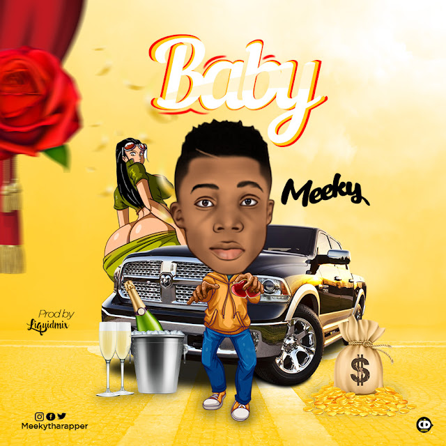 Meeky — Baby (Prod By Liquidmix) - www.mp3made.com.ng