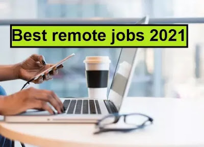 best remote jobs 2021 and remote jobs anywhere in the world