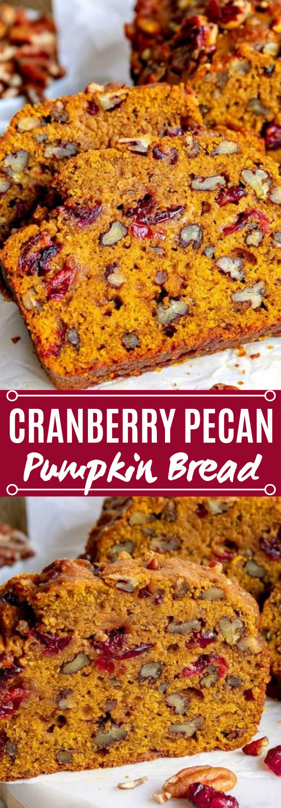 Cranberry Pecan Pumpkin Bread #bread #baking