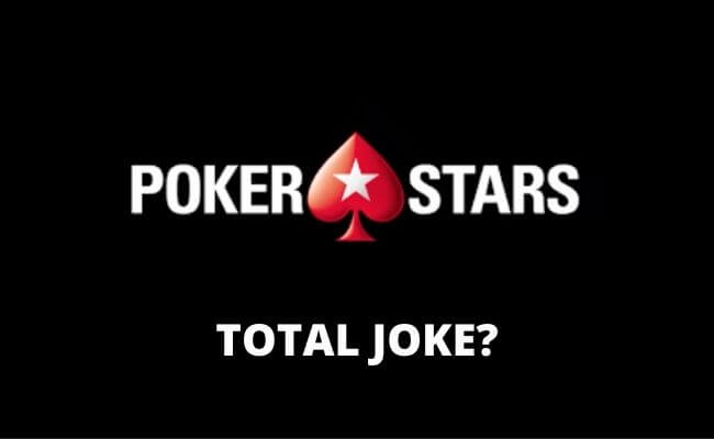 Is PokerStars a Total Joke?