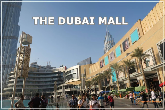 Dubai Mall, o maior shopping do mundo