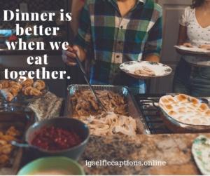 Dinner Captions