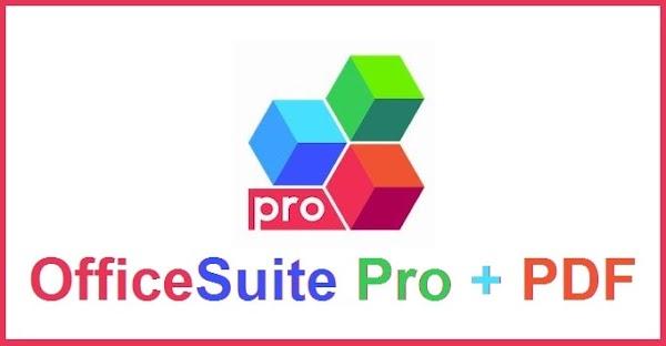 OfficeSuite Pro + PDF 10.8.21506 [Paid] APK