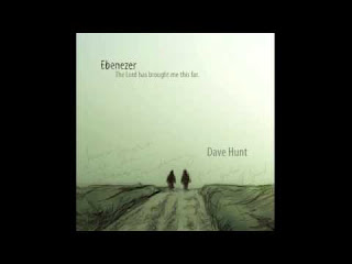 LYRICS: Dave Hunt - Great Is Thy Faithfulness (The Steadfast Love Of The Lord)