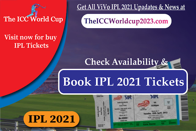 Book Now IPL 2021 Tickets