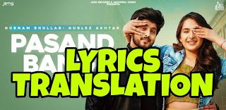 Pasand Bangi Lyrics Translation in Hindi (हिंदी) – Gurnam Bhullar