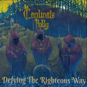 Cardinals Folly - Defying The Righteous Way | Review