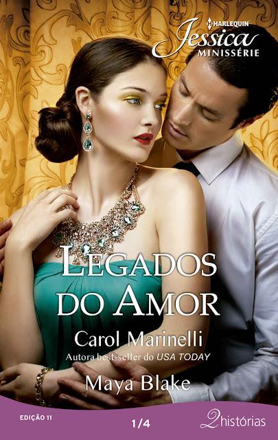 Legados do Amor 1 de 4 Harlequin Jessica Minissérie - ed.011 Carol Marinelli Maya Blake