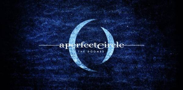 "A PERFECT CIRCLE: Ακούστε το νέο τους single ""The Doomed"""