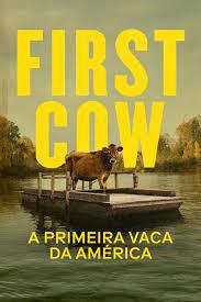 Review – First Cow: A Primeira Vaca da América