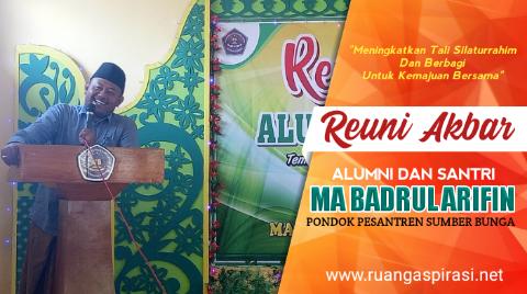 Reuni Alumni MA Badrul Arifin