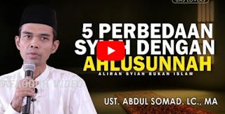 [Video] 5 Perbedan Syiah dengan Ahlusunnah Waljama'ah - Ust. Abdul Somad. Lc. MA