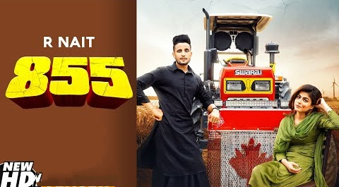 855 Song Lyrics- R Nait & Afsana Khan | R Nait New Punjabi Video Song