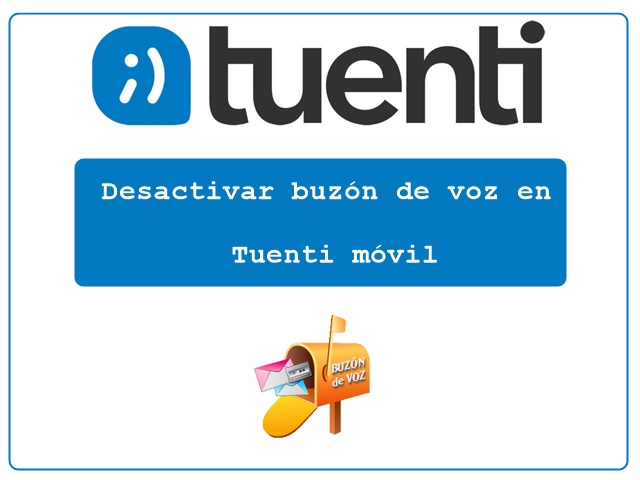 Desactivar buzón de voz en Tuenti móvil